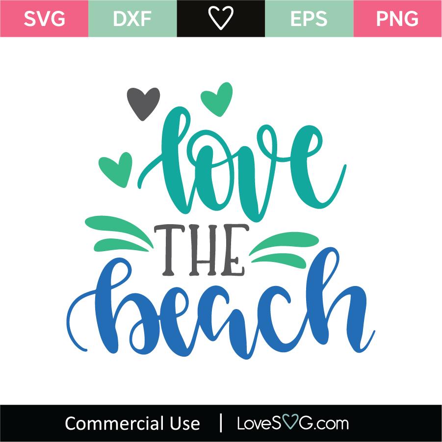 Download Love The Beach SVG Cut File - Lovesvg.com