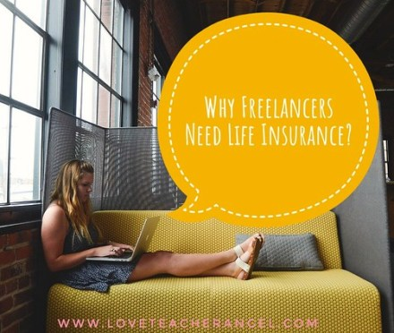 Why Freelancer Need Life Insurance?