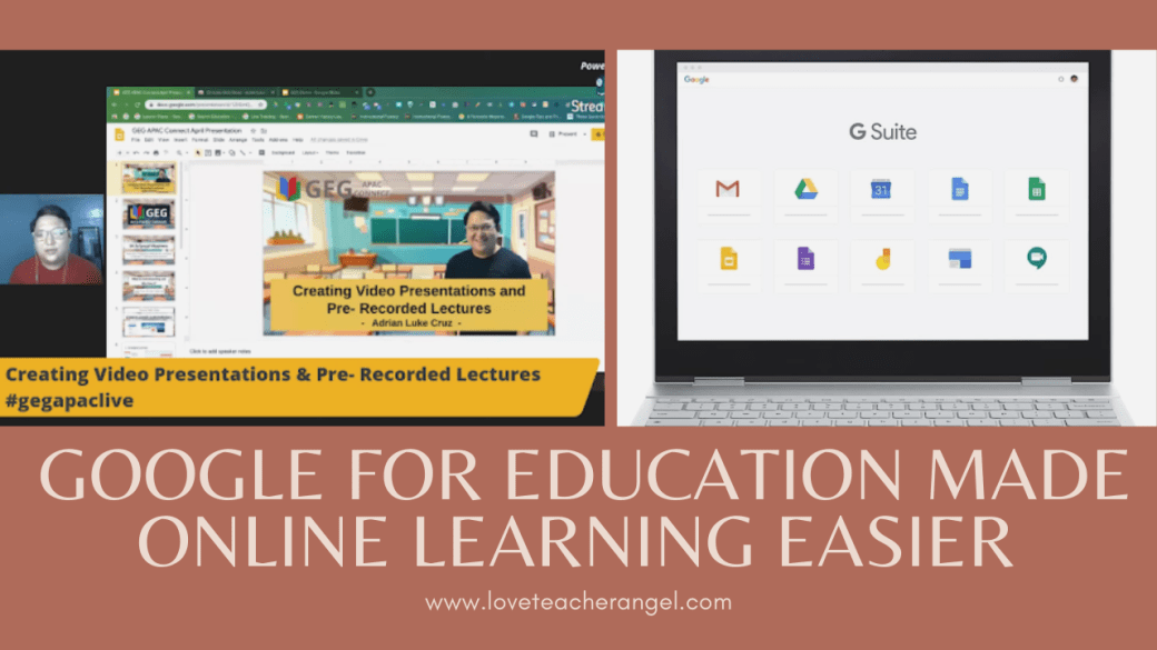 Teacher Insights: Google for Education Made Online Learning Easier