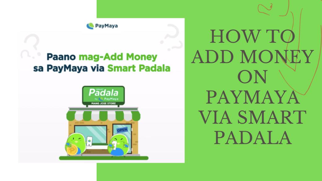 Teacher Insights: How to add money on Paymaya via Smart Padala