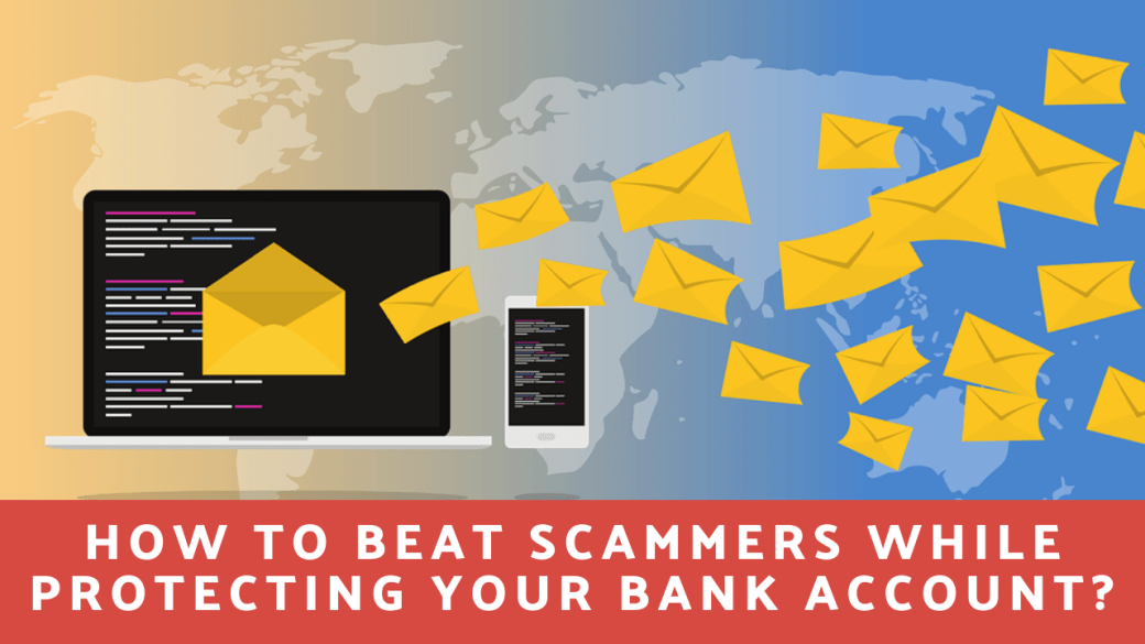 How to Beat Scammers