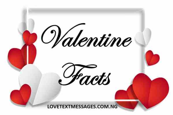 Valentine Facts