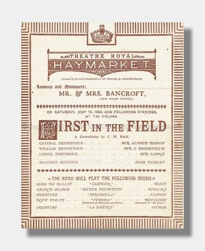 1883 FIRST IN THE FIELD Theatre Royal Haymarket
