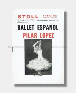 1957 BALLET ESPANOL Stoll Theatre PILAR LOPEZ