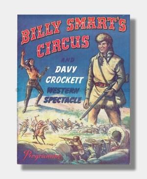 1957 BILLY SMARTS CIRCUS Davy Crockett Spectacular