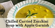 Chilled Curried Zucchini Soup with Apple Garnish