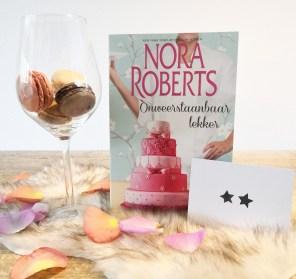 Nora Roberts - Onweerstaanbaar Lekker