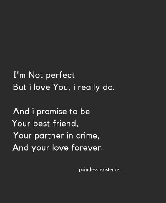 Im Not Perfect But I Love You : perfect, Perfect, Really, Pictures,, Photos,, Images, Facebook,, Tumblr,, Pinterest,, Twitter