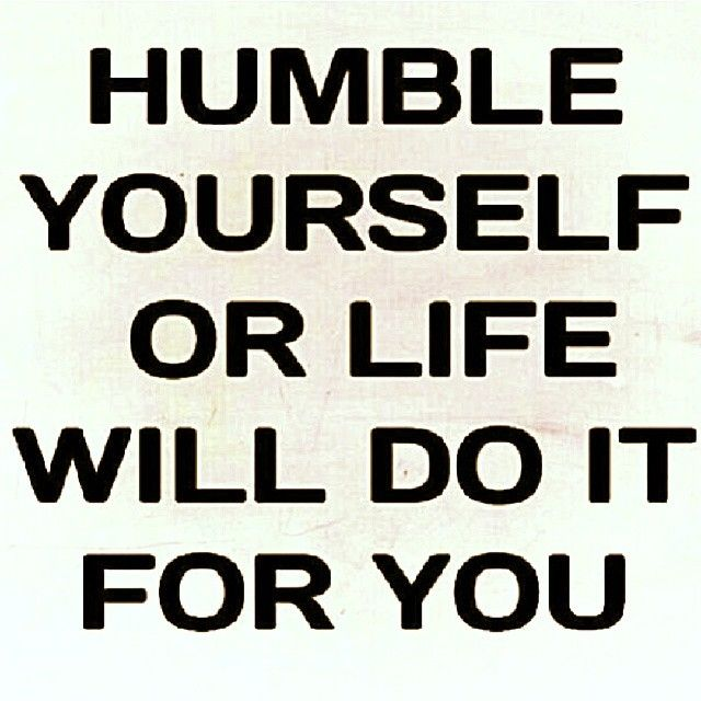 Quotes About Being Humble And Humility Quotesgram