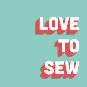 love to sew podcast