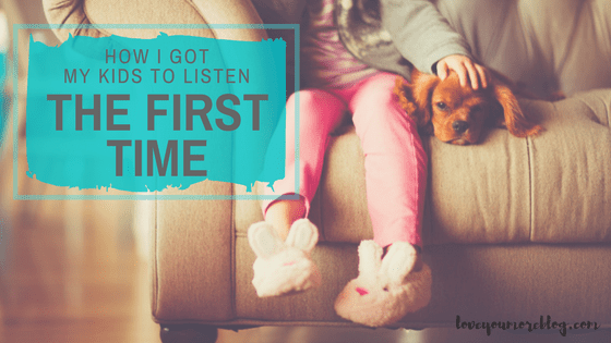 You CAN get your kids to LISTEN THE FIRST TIME!