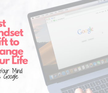 Best mindset shift to change your life. Your mind is like Google. Laptop with Google Search Engine on screen.