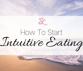 How to Start Intuitive Eating title overlay on a beach during sunrise.
