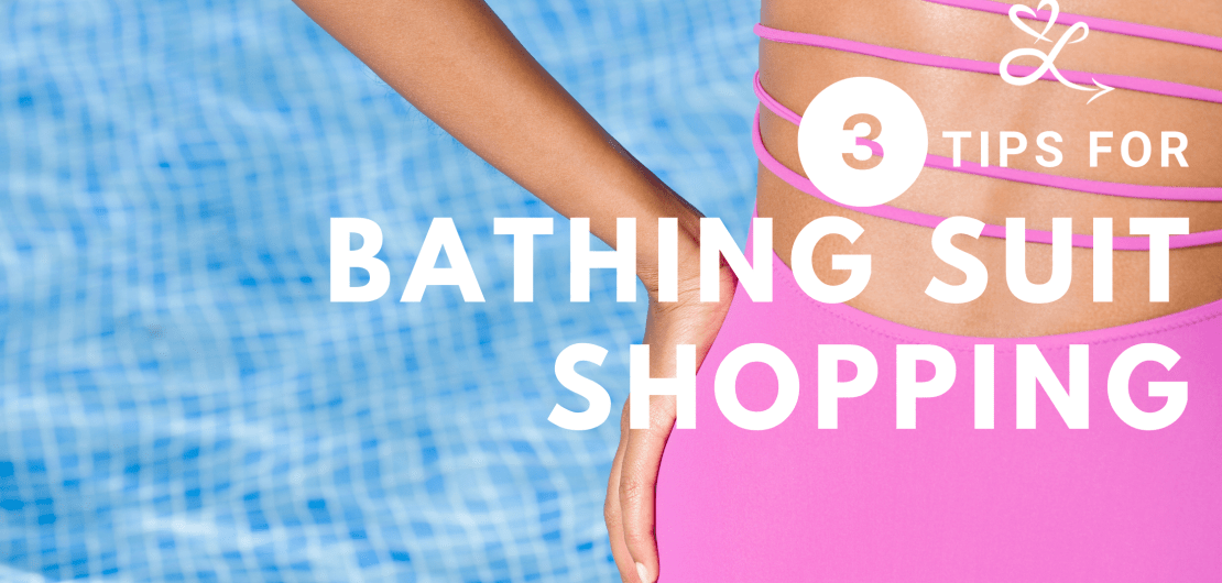 mindset techniques and coping tools for bathing suit shopping