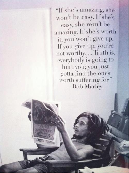 True Love Bob Marley Love Quotes : marley, quotes, Learn, About, Marley, WRONG, TIME:, Favourite, Places, DRINK, PARTY