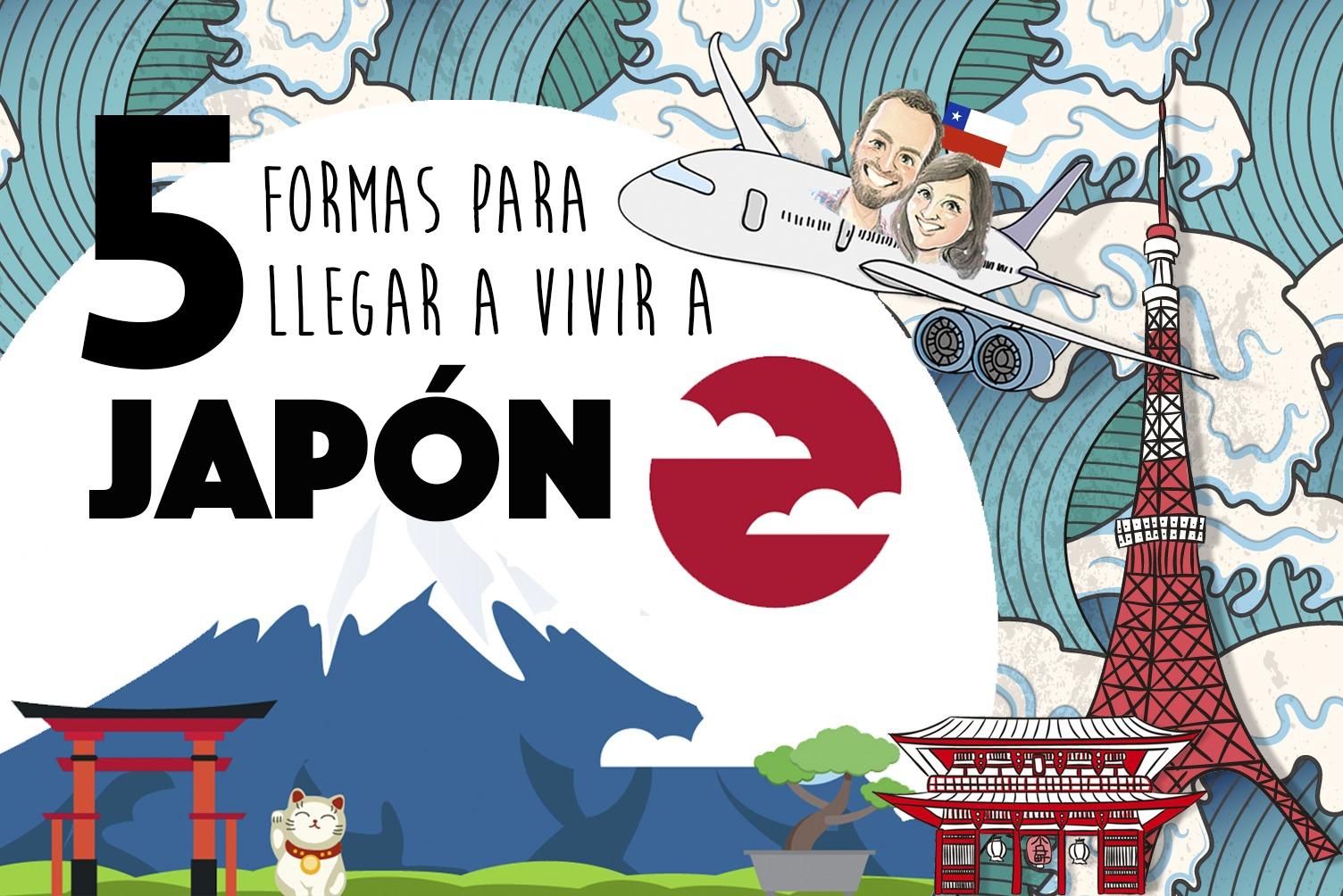 6 formas para llegar a vivir a Japn Blog de Viajes Lovilmi