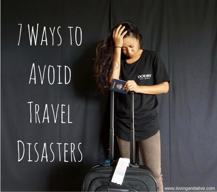 7 Ways To Avoid Travel Disasters