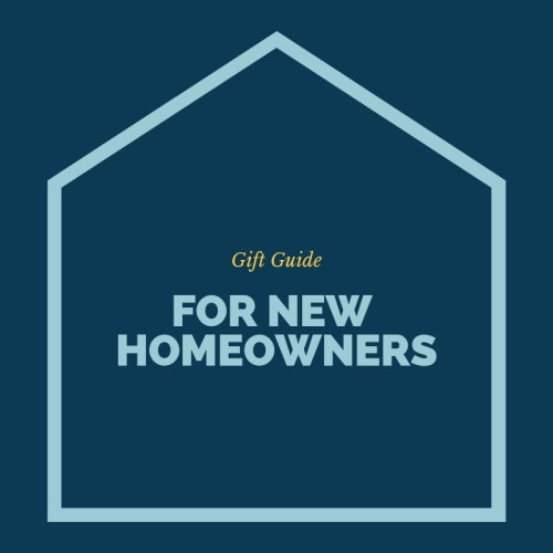The New Homeowners Gift List