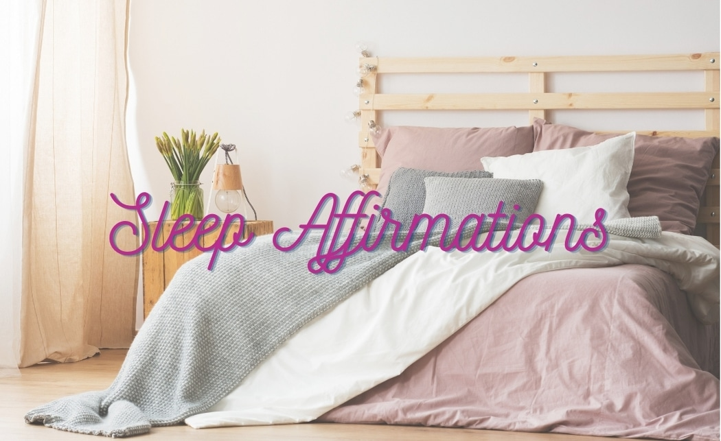 10 Positive Sleep Affirmations for Anxiety and Insomnia