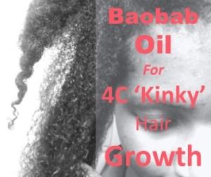 Baobab for 4C Hair Growth