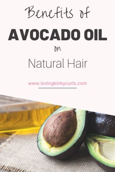 Benefits of avocado oil on natural hair