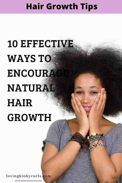 effective ways to encourage natural hair growth