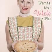 God Wants the Whole Pie
