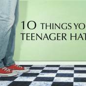 10 Things Your Teenager Hates (Are you making any of these mistakes?) | http://lovinglifeathome.com