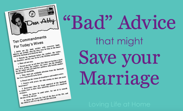 """""""Bad Advice that might Save Your Marriage"""