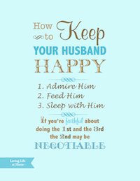 How to Keep Your Husband Happy - Blue