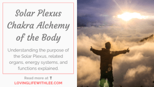 Solar Plexus Chakra Alchemy of the Body
