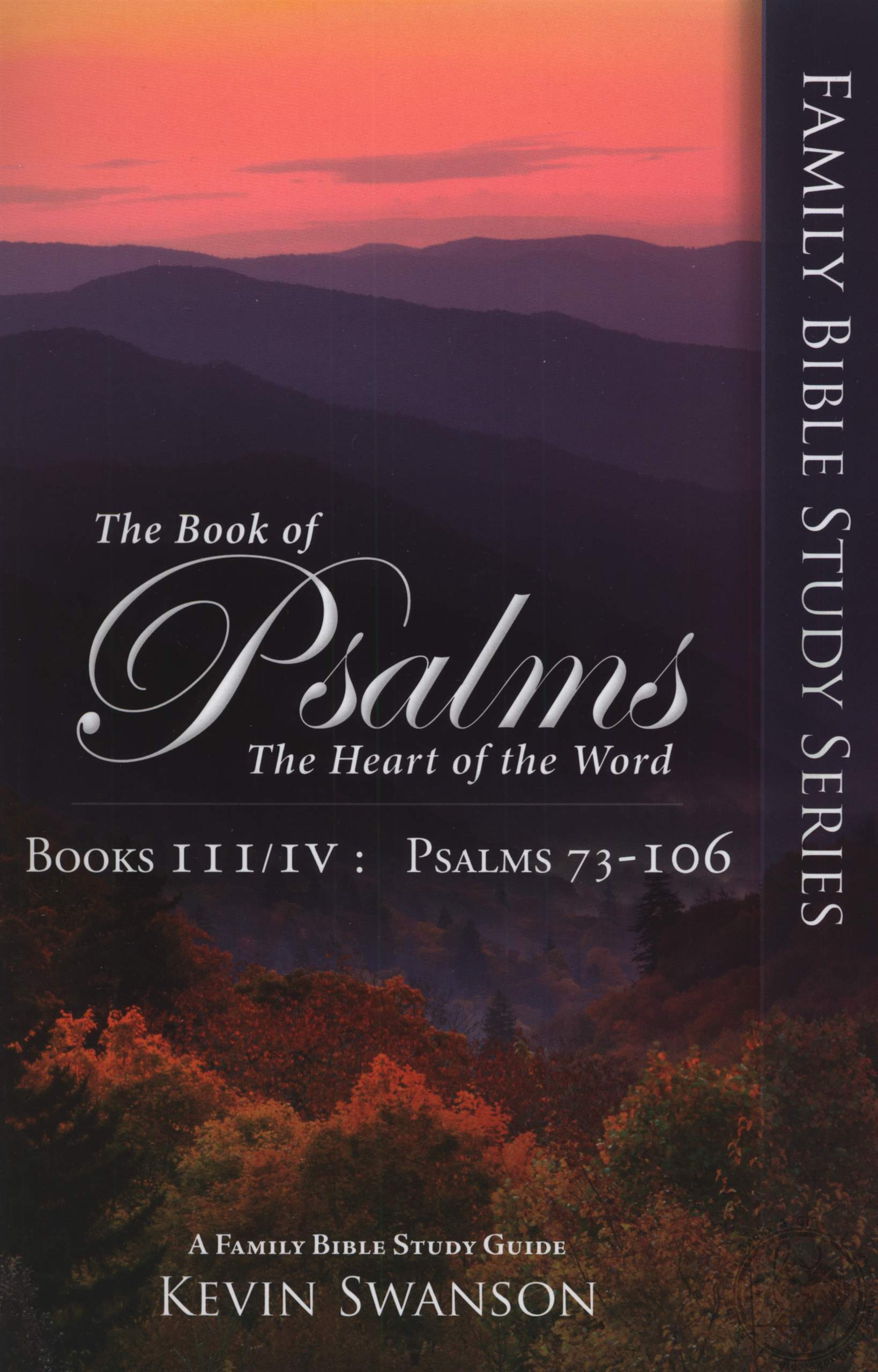 The Book Of Psalms Books Iii Iv The Heart Of The Word