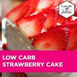 lcp-blogpost-strawberry cake recipe