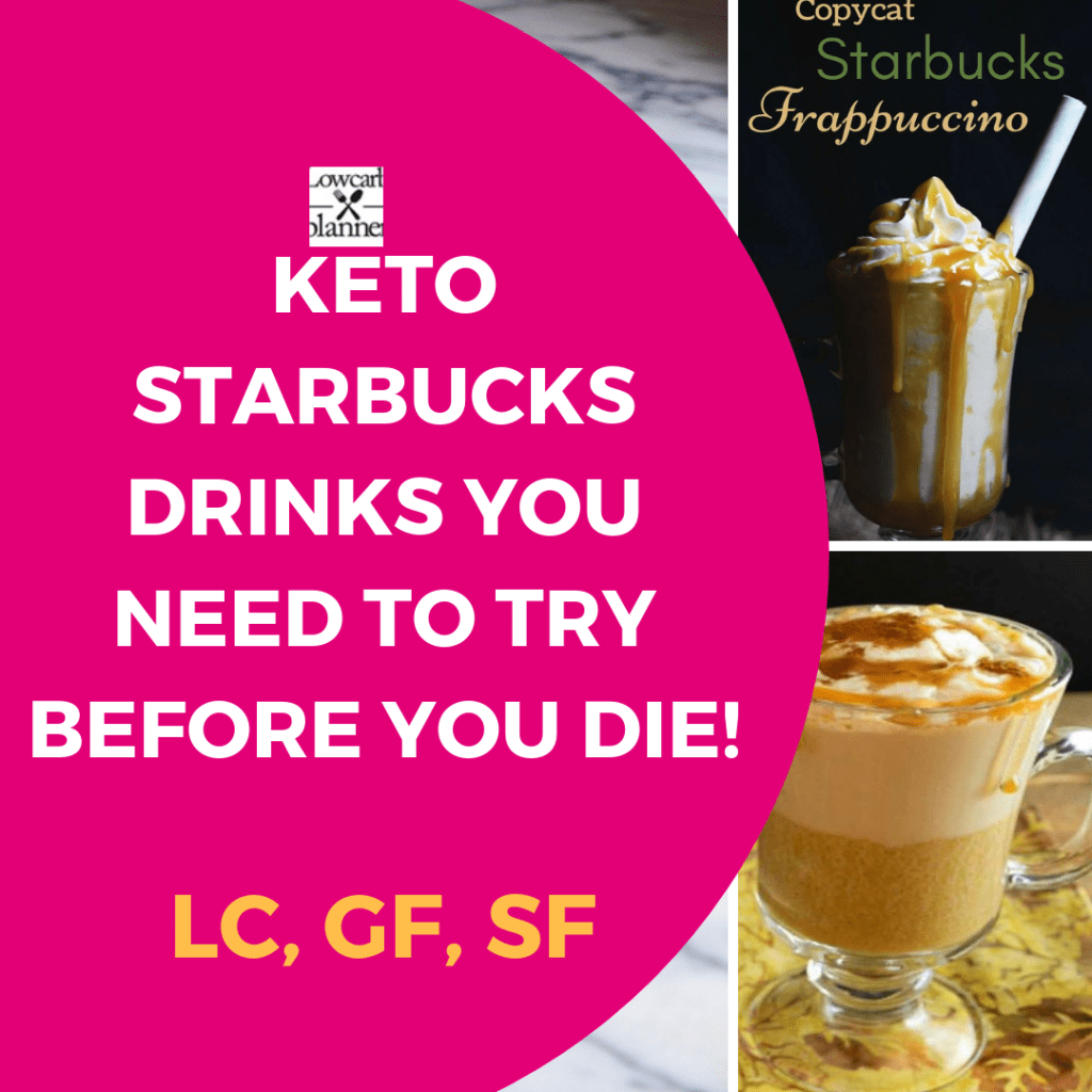 Keto Starbucks Drinks You Definitely Need To Try Before You