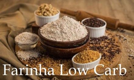 Farinha Low Carb – Guia Com Dicas e Sugestões