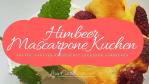 Lowcarb Himbeer Mascarpone Kuchen