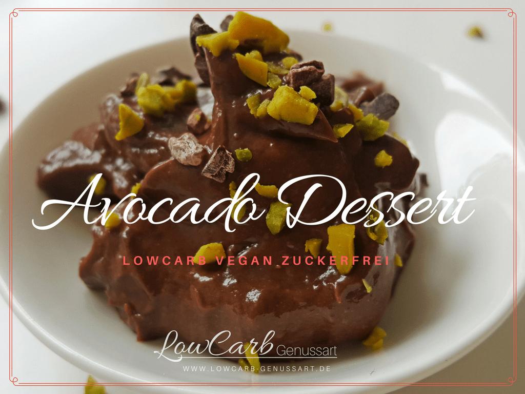 Veganes Avocado Dessert lowcarb zuckerfrei
