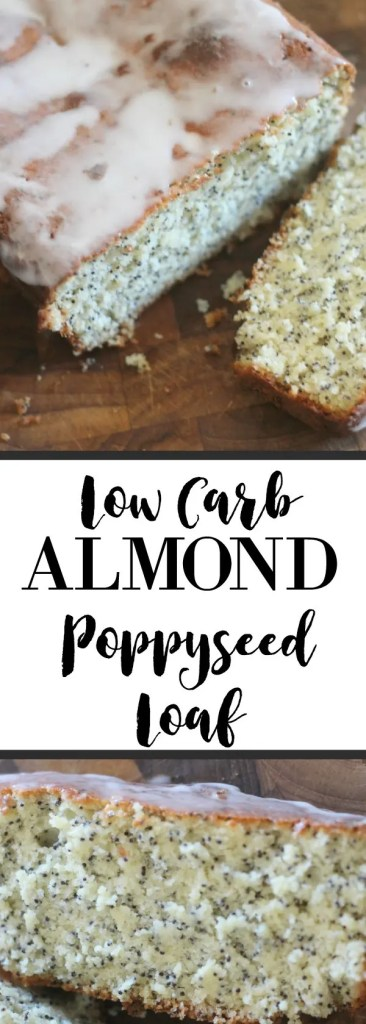 Low carb almond poppyseed loaf! It's a perfectly moist quick bread! So good you would never expect it to be low in carbs!