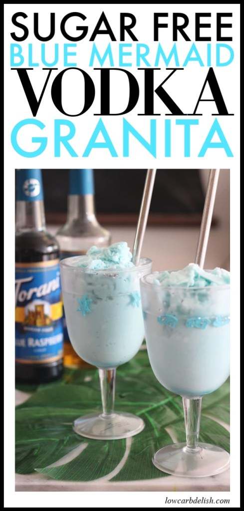 This sugar free blue mermaid vodka granita is perfectly tasty way to celebrate summer. Made with Torani Sugar Free Syrups, coconut milk and vodka, you can enjoy fun cocktails while staying low carb! #AToraniVacation #ad