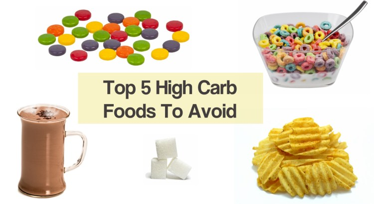 Top 5 High Carb Foods To Avoid