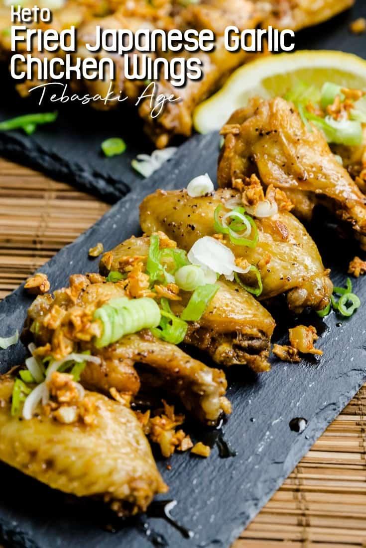 Keto Fried Japanese Garlic Chicken Wings Tebaksaki Age LowCarbingAsian Pin 1
