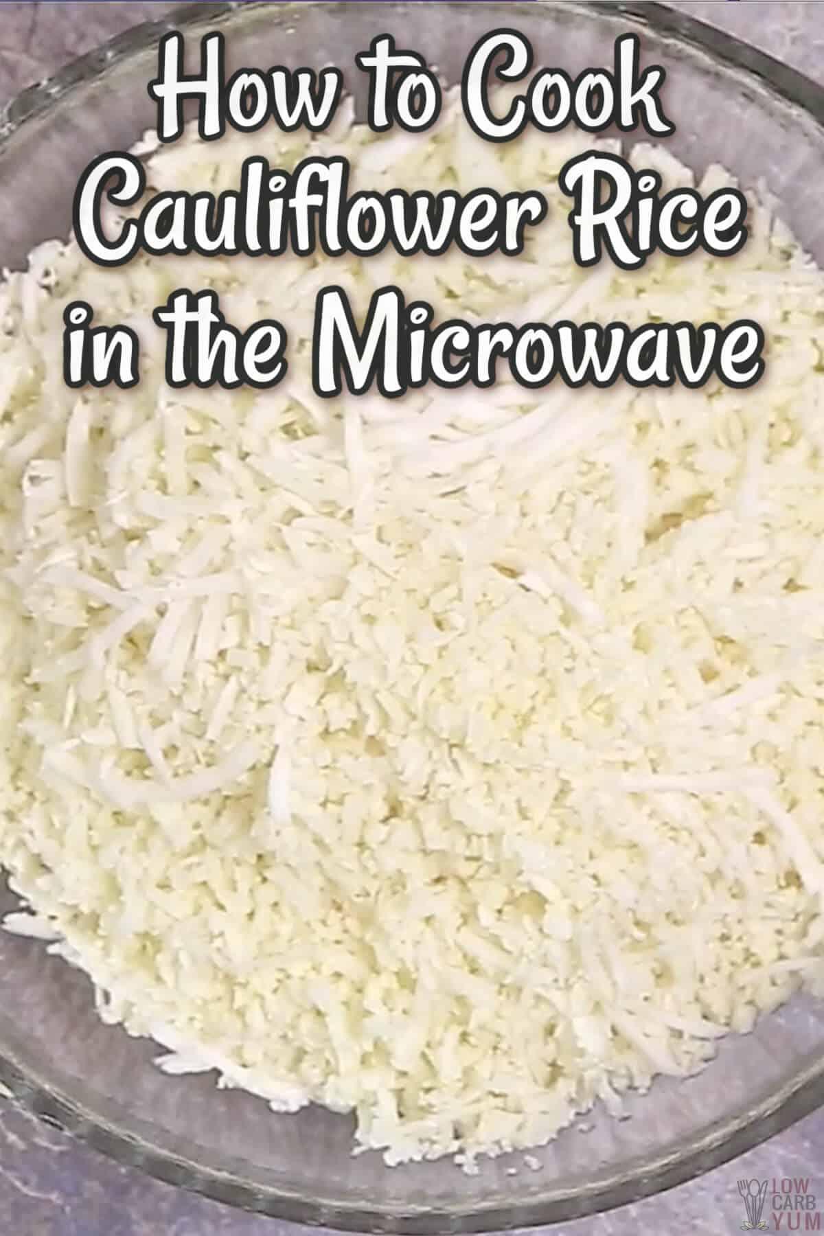 make cauliflower rice in the microwave