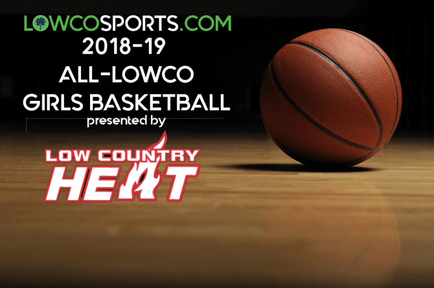 2018-19 All-Lowco Girls Basketball Presented By Lowcountry Heat Basketball