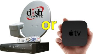 Dish or Apple TV?