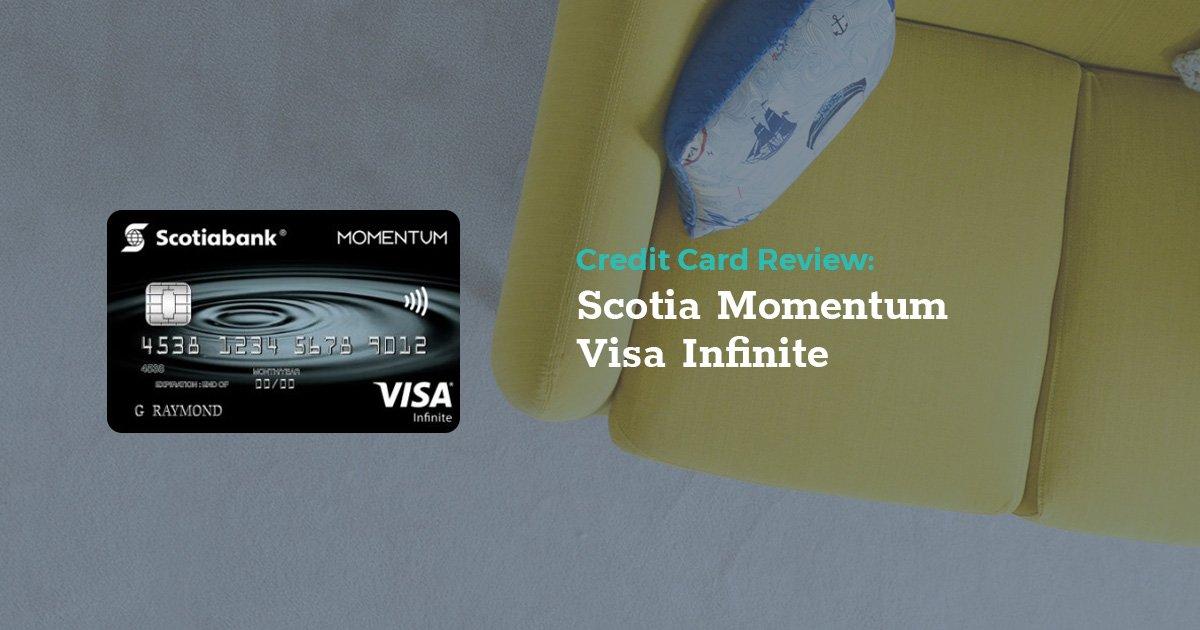 Review Scotia Momentum Visa Infinite  Lowestratesca