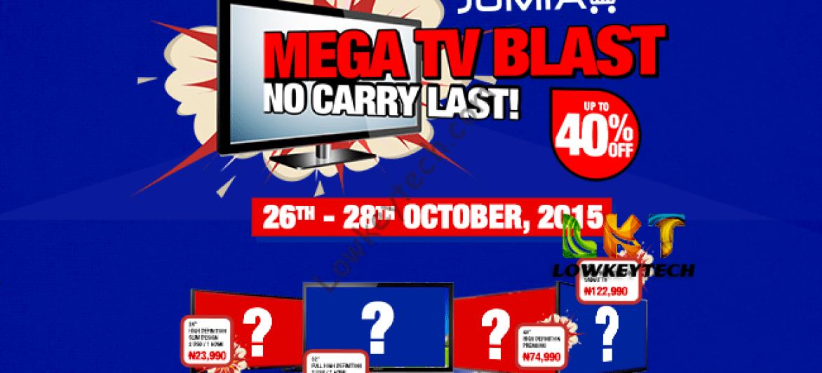 JUMIA MEGA TV BLAST: UPTO 40% DISCOUNTS STARTING 26TH – 28TH OCTOBER
