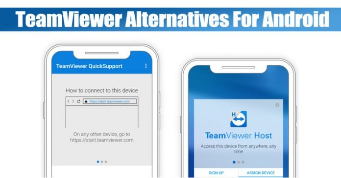 10 Best TeamViewer Alternatives For Android in 2020 [Remote Access]