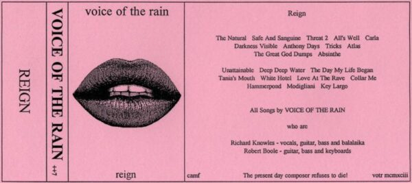 Fold out insert from the cassette version of Reign. The front is a drawing of a large pair of lips. No, I can't remember why.