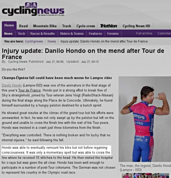 Article about cyclist Danilo Hondo, who was able to eventually remount his bike but not until regaining consciousness.