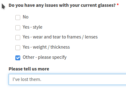 """A form asking if you have any issues with your current glasses to which I replied in the 'Other' box - """"I've lost them""""."""
